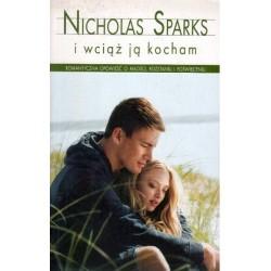 I WCIĄŻ JĄ KOCHAM Nicholas Sparks [antykwariat]