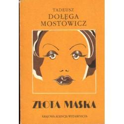 ZŁOTA MASKA Tadeusz Dołęga-Mostowicz [antykwariat]