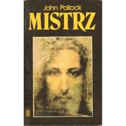 MISTRZ. ŻYCIE JEZUSA John Pollock [antykwariat]