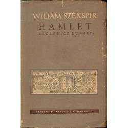 HAMLET-KRÓLEWICZ DUŃSKI Wiliam Szekspir [antykwariat]