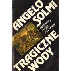 TRAGICZNE WODY Angelo Solmi [antykwariat]