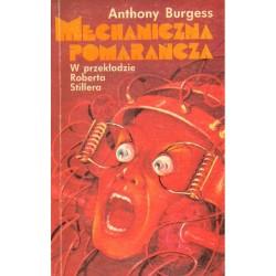 MECHANICZNA POMARAŃCZA Anthony Burgess [antykwariat]