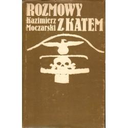 ROZMOWY Z KATEM Kazimierz Moczarski [antykwariat]