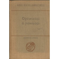 OPOWIEŚCI O OPOWIEŚCI Karol Wiktor Zawodziński [antykwariat]
