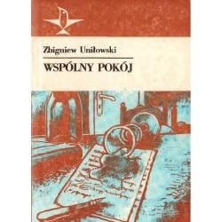 WSPÓLNY POKÓJ Zbigniew Uniłowski [antykwariat]