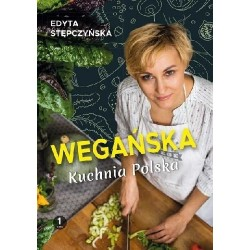 WEGAŃSKA KUCHNIA POLSKA Edyta Stępczyńska