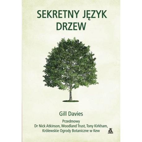 SEKRETNY JĘZYK DRZEW Gill Davies