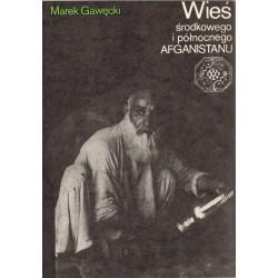 WIEŚ ŚRODKOWEGO I PÓŁNOCNEGO AFGANISTANU Marek Gawęcki