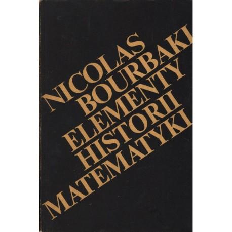 ELEMENTY HISTORII MATEMATYKI Nicolas Bourbaki [antykwariat]