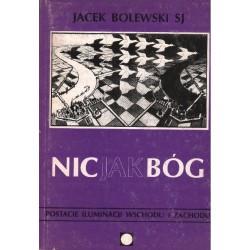 NIC JAK BÓG Jacek Bolewski SJ [antykwariat]