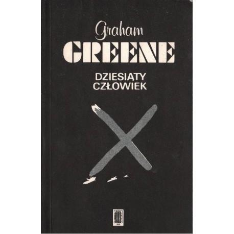 DZIESIĄTY CZŁOWIEK Graham Greene [antykwariat]