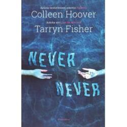 NEVER NEVER Colleen Hoover, Tarryn Fisher [antykwariat]9788375152562