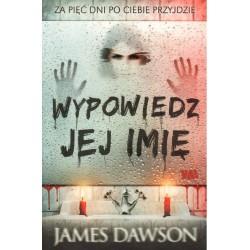 WYPOWIEDZ JEJ IMIĘ James Dawsob [antykwariat]