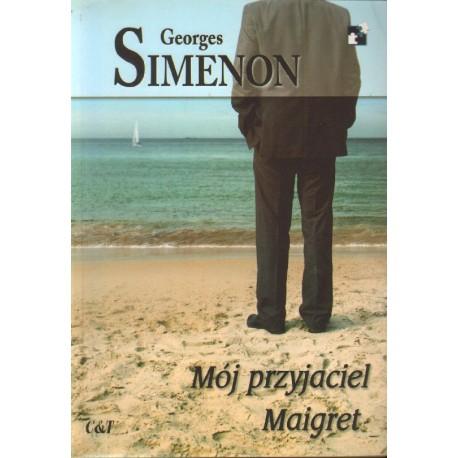 MÓJ PRZYJACIEL MAIGRET Georges Simenon [antykwariat]