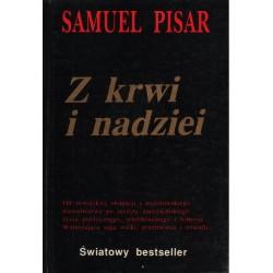 Z KRWI I NADZIEI Samuel Pisar [antykwariat]