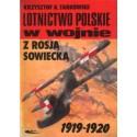LOTNICTWO POLSKIE W WOJNIE Z ROSJĄ SOWIECKĄ Krzysztof A. Tarkowski [antykwariat]