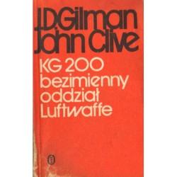 KG 200 BEZIMIENNY ODDZIAŁ LUFTWAFFE J. D. Gilman, John Clive [antykwariat]