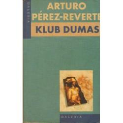 KLUB DUMAS Arturo Perez-Reverte [antykwariat]