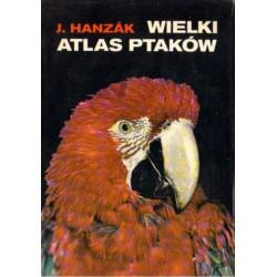 WIELKI ATLAS PTAKÓW Jan Hanzak [antykwariat]