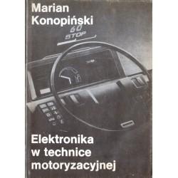 ELEKTRONIKA W TECHNICE MOTORYZACYJNEJ Marian Konopiński [antykwariat]