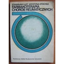 St. Luft, K. Stochla FARMAKOTERAPIA CHORÓB REUMATYCZNYCH [antykwariat]