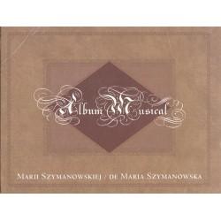 ALBUM MUSICAL MARII SZYMANOWSKIEJ