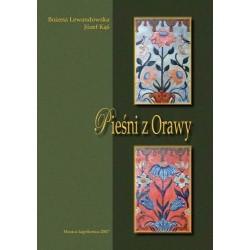Bożena Lewandowska, Józef Kąś PIEŚNI Z ORAWY