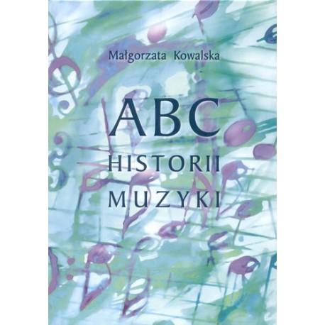 Małgorzata Kowalska ABC of Music History