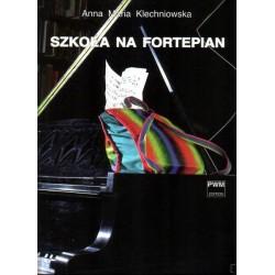 SZKOŁA NA FORTEPIAN Anna Maria Klechniowska