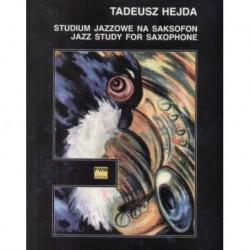 Tadeusz Hejda STUDIUM JAZZOWE NA SAKSOFON