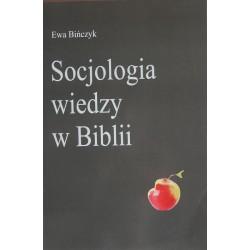 Ewa Bińczyk SOCJOLOGIA WIEDZY W BIBLII