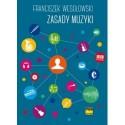 ZASADY MUZYKI Franciszek Wesołowski