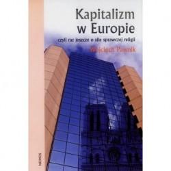 KAPITALIZM W EUROPIE: CZYLI RAZ JESZCZE O SILE SPRAWCZEJ RELIGII Wojciech Pawnik