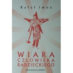 Rafał Imos WIARA CZŁOWIEKA RADZIECKIEGO