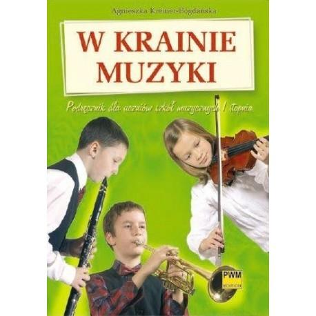W KRAINIE MUZYKI Agnieszka Kreiner-Bogdańska