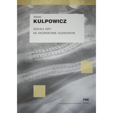 SZKOŁA GRY NA AKORDEONIE GUZIKOWYM Witold Kulpowicz