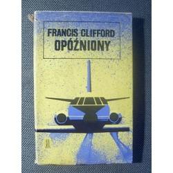 Francis Clifford OPÓŹNIONY [antykwariat]