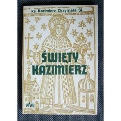 Ks. Kazimierz Drzymała SI ŚWIĘTY KAZIMIERZ [antykwariat]