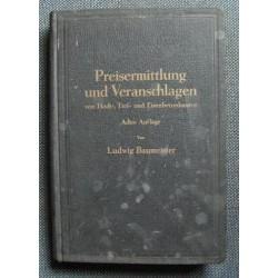 Ludwig Baumeister PREISERMITTLUNG UND VERANSCHLAGEN [antykwariat]