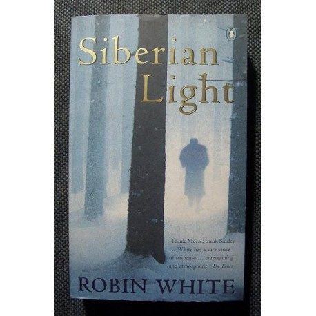 Robin White SIBERIAN LIGHT [antykwariat]