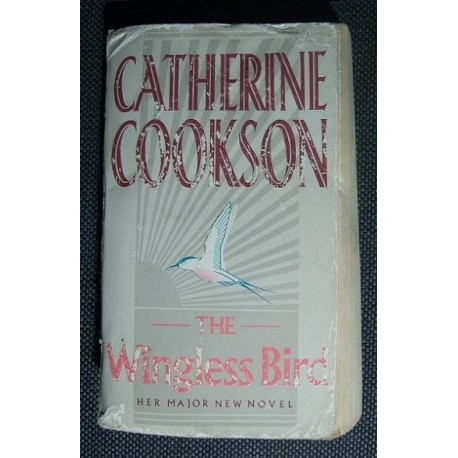 Catherine Cookson THE WINGLESS BIRD [antykwariat]