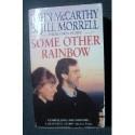 John McCarthy & Jill Morrell SOME OTHER RAINBOW [antykwariat]