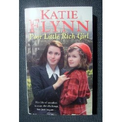 Katie Flynn POOR LITTLE RICH GIRL [antykwariat]