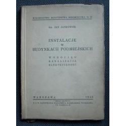 Jan Jankowski INSTALACJE W BUDYNKACH PODMIEJSKICH [antykwariat]