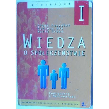 Irena Kuczałek, Daniela Ura, Maria Urban WIEDZA O SPOŁECZEŃSTWIE