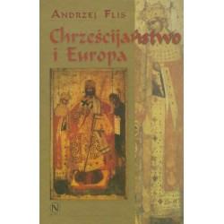 Andrzej Flis CHRZEŚCIJAŃSTWO I EUROPA