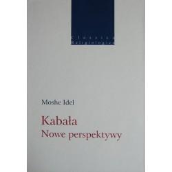 Moshe Idel KABAŁA: NOWE PERSPEKTYWY