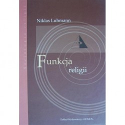 FUNKCJA RELIGII Niklas Luhmann