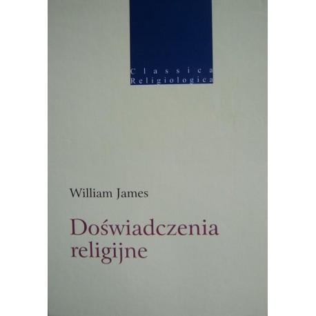 William James DOŚWIADCZENIA RELIGIJNE