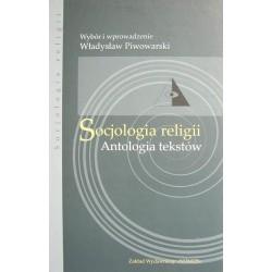 Władysław Piwowarski (red.) acSOCJOLOGIA RELIGII. ANTOLOGIA TEKSTÓW